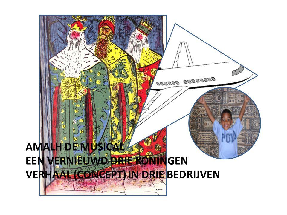 Amalh de musical een vernieuwd drie koningen verhaal (concept) in drie bedrijven