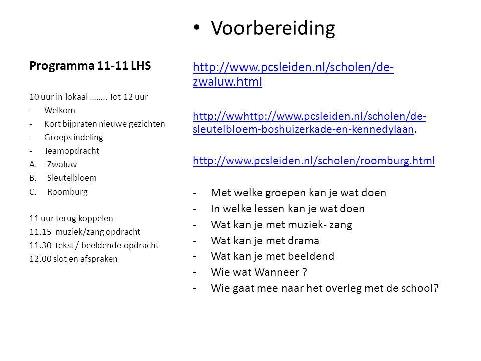 Voorbereiding Programma 11-11 LHS