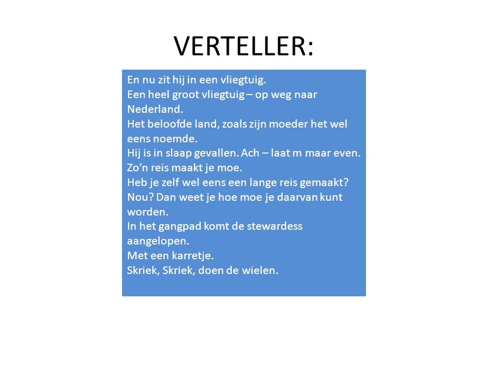 VERTELLER: