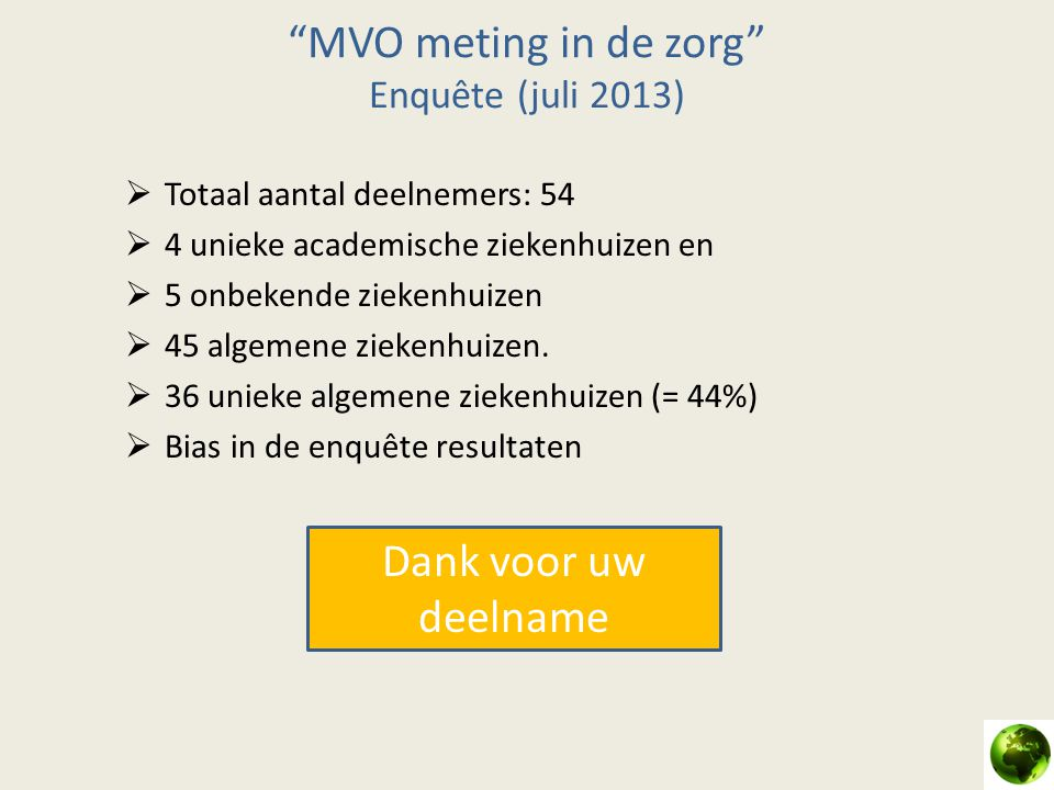 MVO meting in de zorg Enquête (juli 2013)