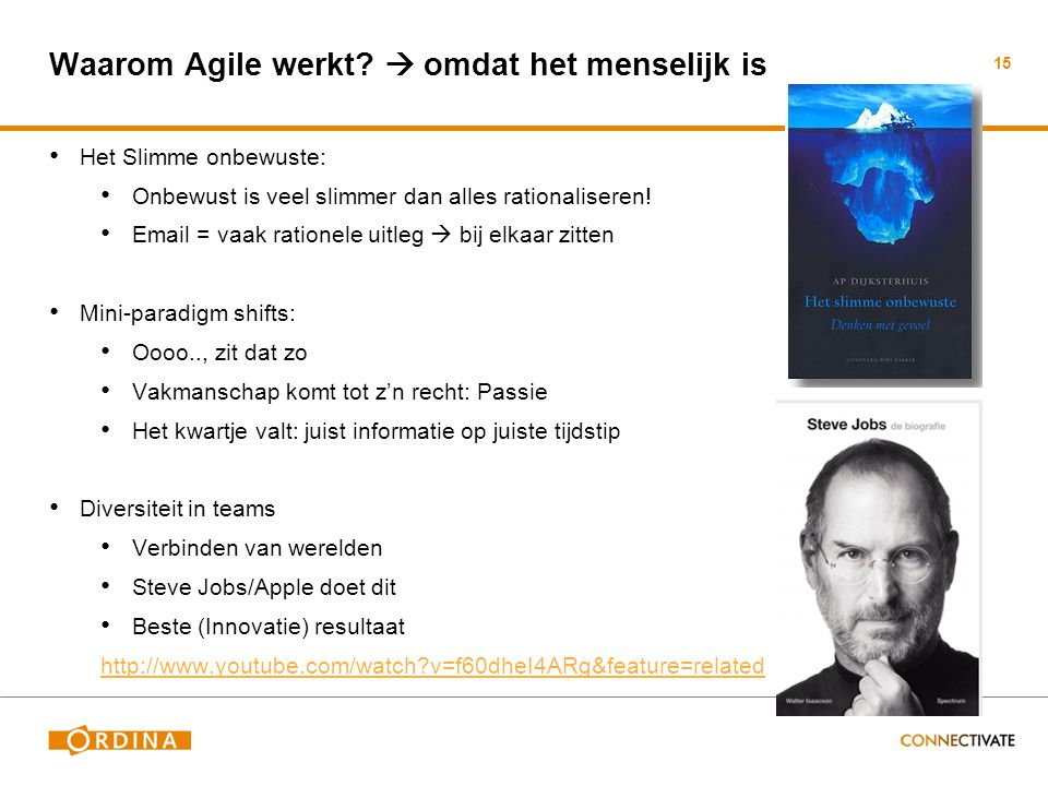 Waarom Agile werkt  omdat het menselijk is