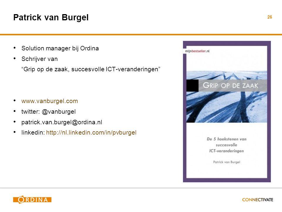 Patrick van Burgel Solution manager bij Ordina Schrijver van