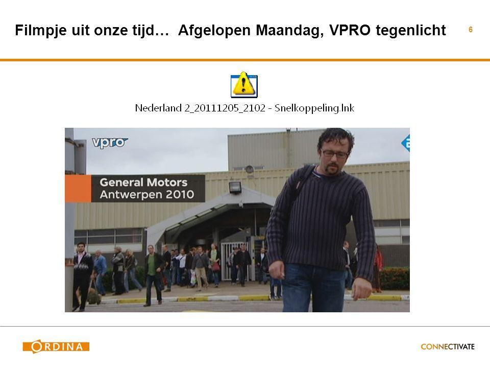 Filmpje uit onze tijd… Afgelopen Maandag, VPRO tegenlicht