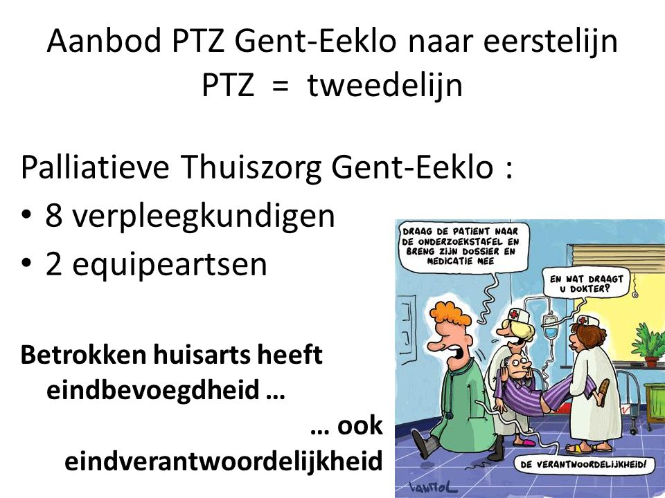 Aanbod PTZ Gent-Eeklo naar eerstelijn PTZ = tweedelijn