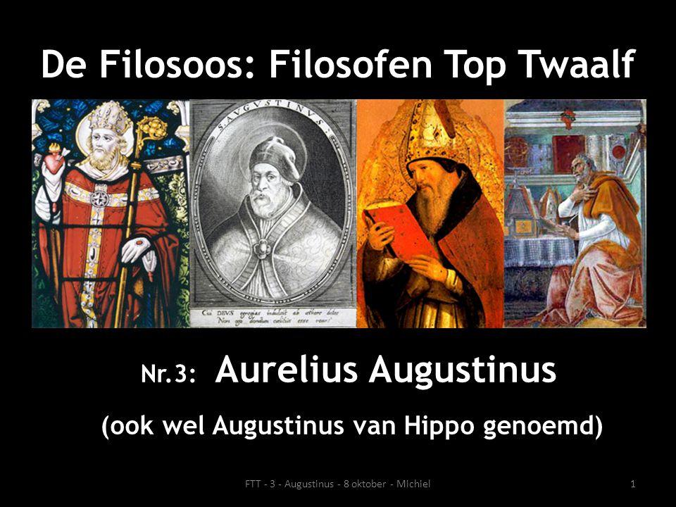Nr.3: Aurelius Augustinus (ook wel Augustinus van Hippo genoemd)