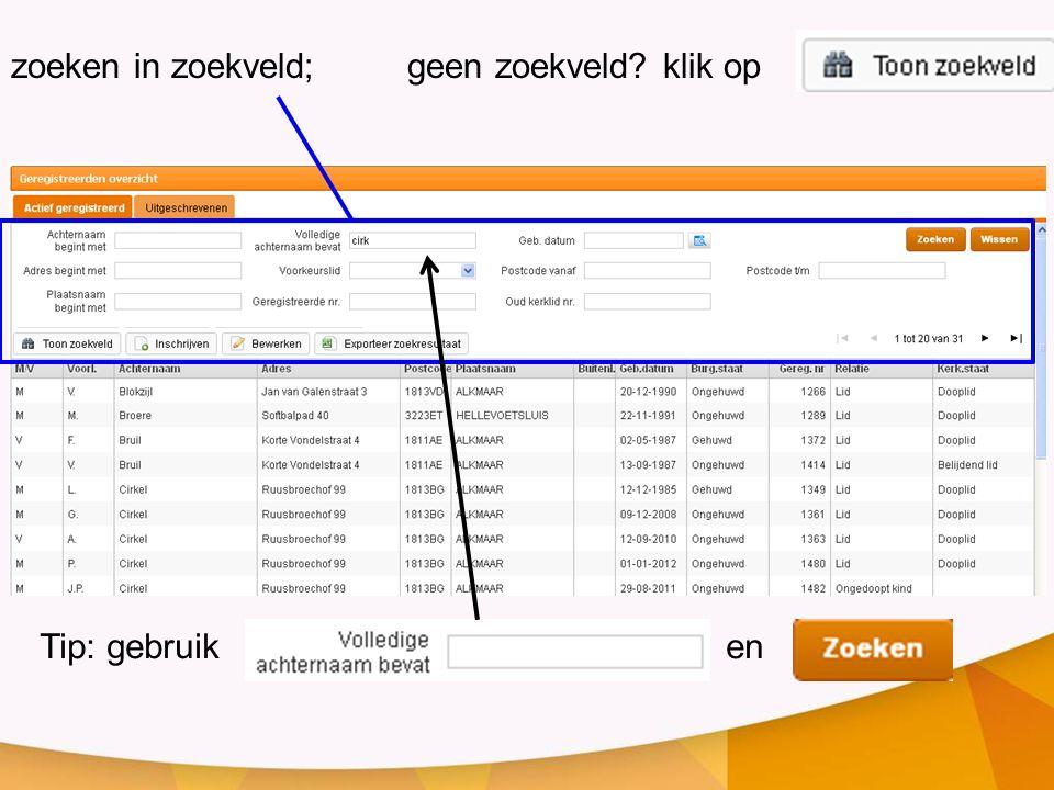 zoeken in zoekveld; geen zoekveld klik op