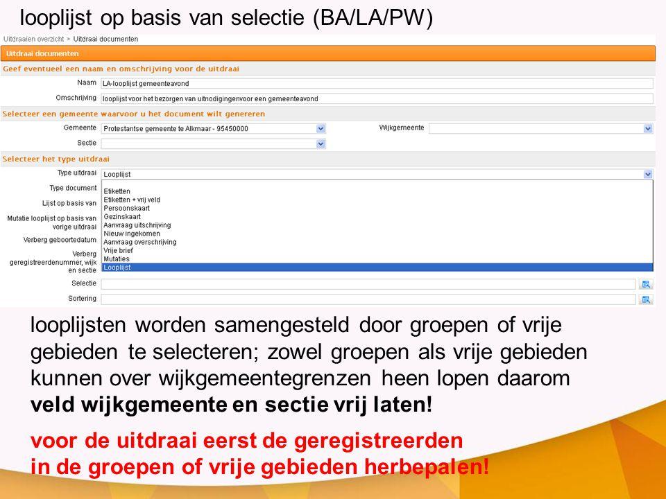 looplijst op basis van selectie (BA/LA/PW)