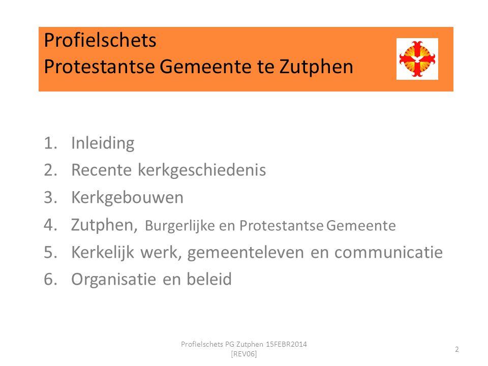 Profielschets Protestantse Gemeente te Zutphen