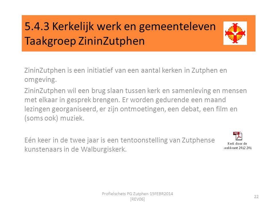 5.4.3 Kerkelijk werk en gemeenteleven Taakgroep ZininZutphen