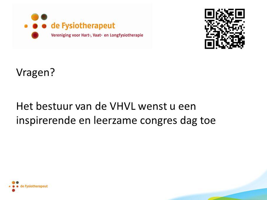 Vragen Het bestuur van de VHVL wenst u een inspirerende en leerzame congres dag toe