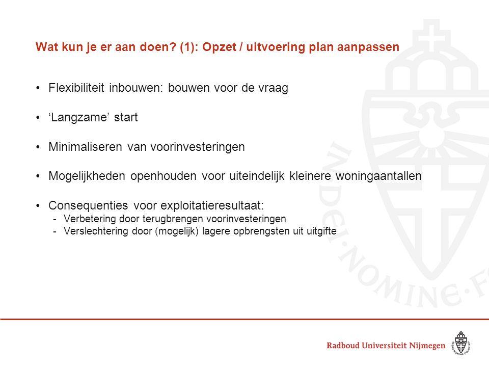 Wat kun je er aan doen (1): Opzet / uitvoering plan aanpassen