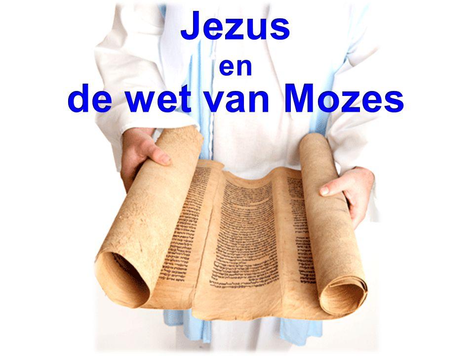 Jezus en de wet van Mozes