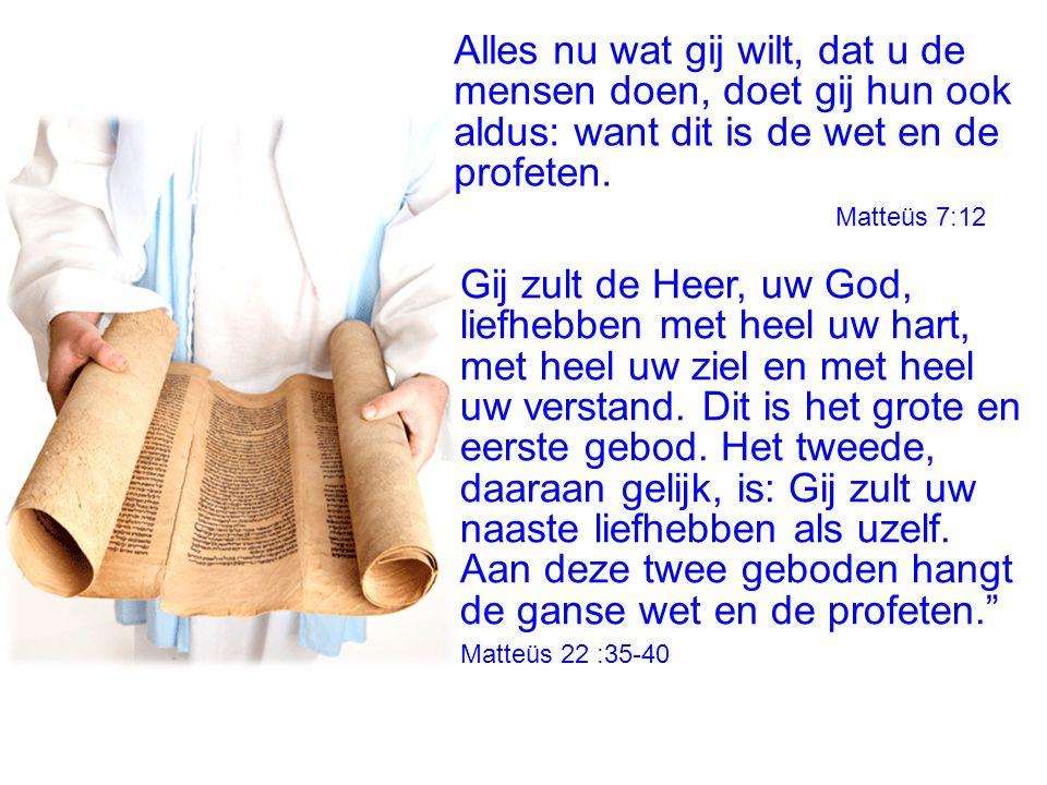 Gij zult de Heer, uw God, liefhebben met heel uw hart,