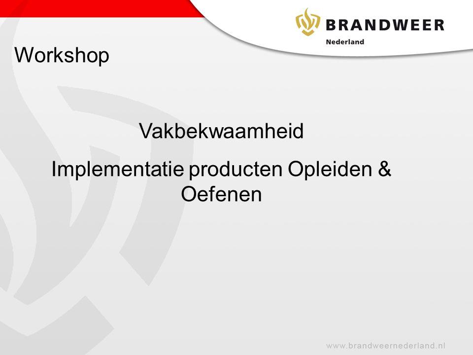 Implementatie producten Opleiden & Oefenen