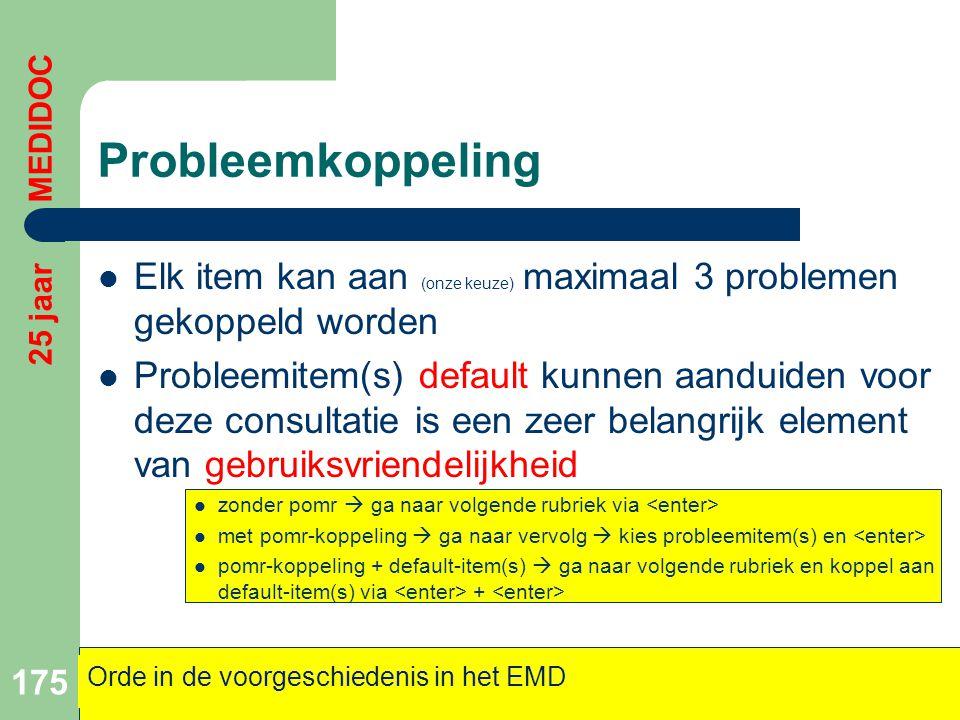Probleemkoppeling 25 jaar MEDIDOC. Elk item kan aan (onze keuze) maximaal 3 problemen gekoppeld worden.