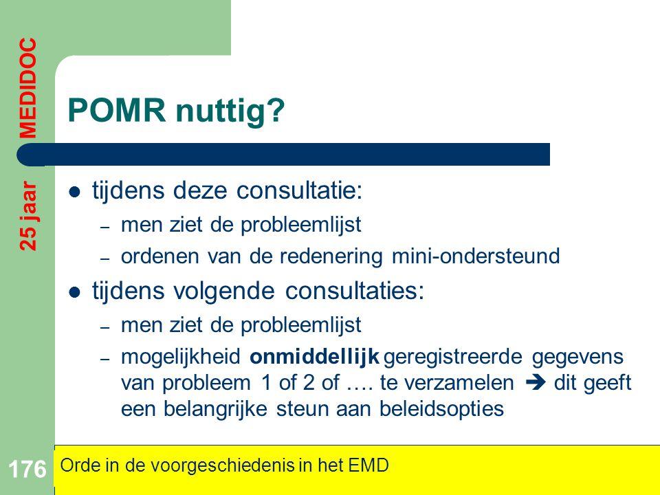 POMR nuttig tijdens deze consultatie: tijdens volgende consultaties: