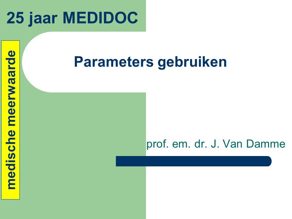 25 jaar MEDIDOC Parameters gebruiken medische meerwaarde