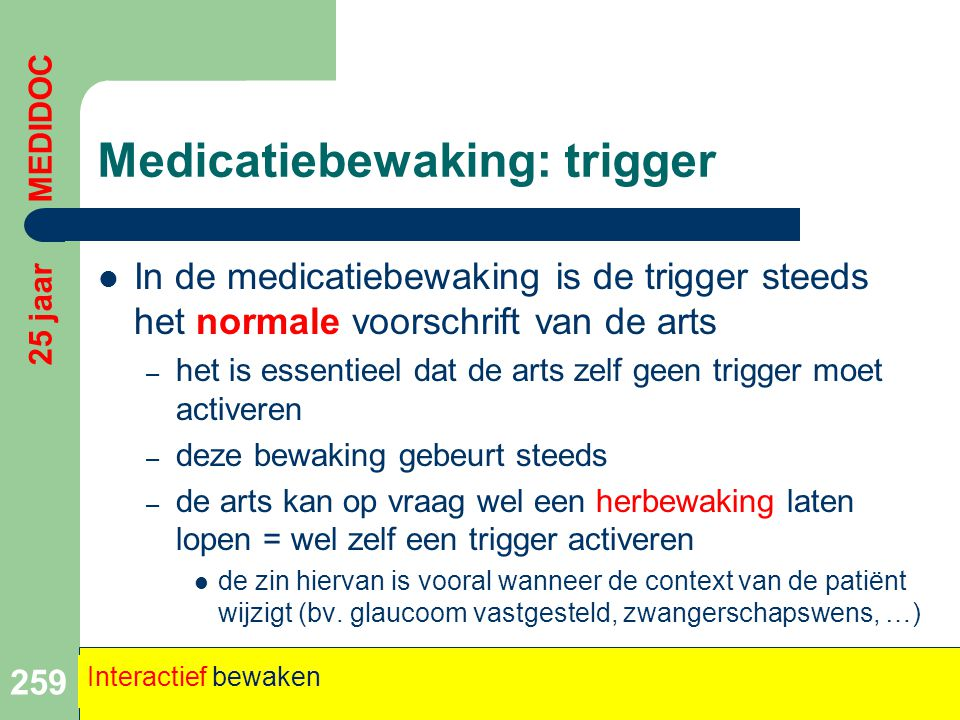 Medicatiebewaking: trigger