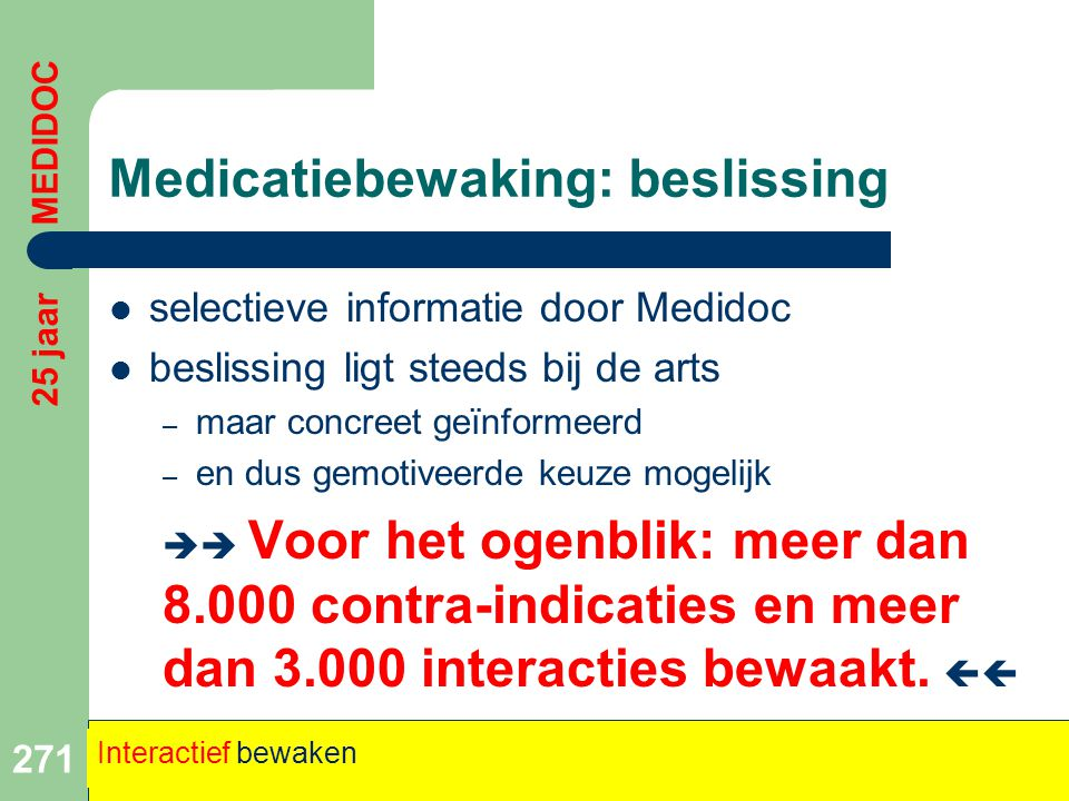 Medicatiebewaking: beslissing