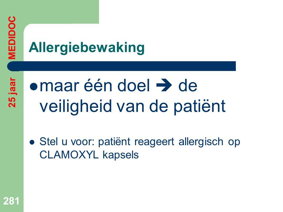 maar één doel  de veiligheid van de patiënt
