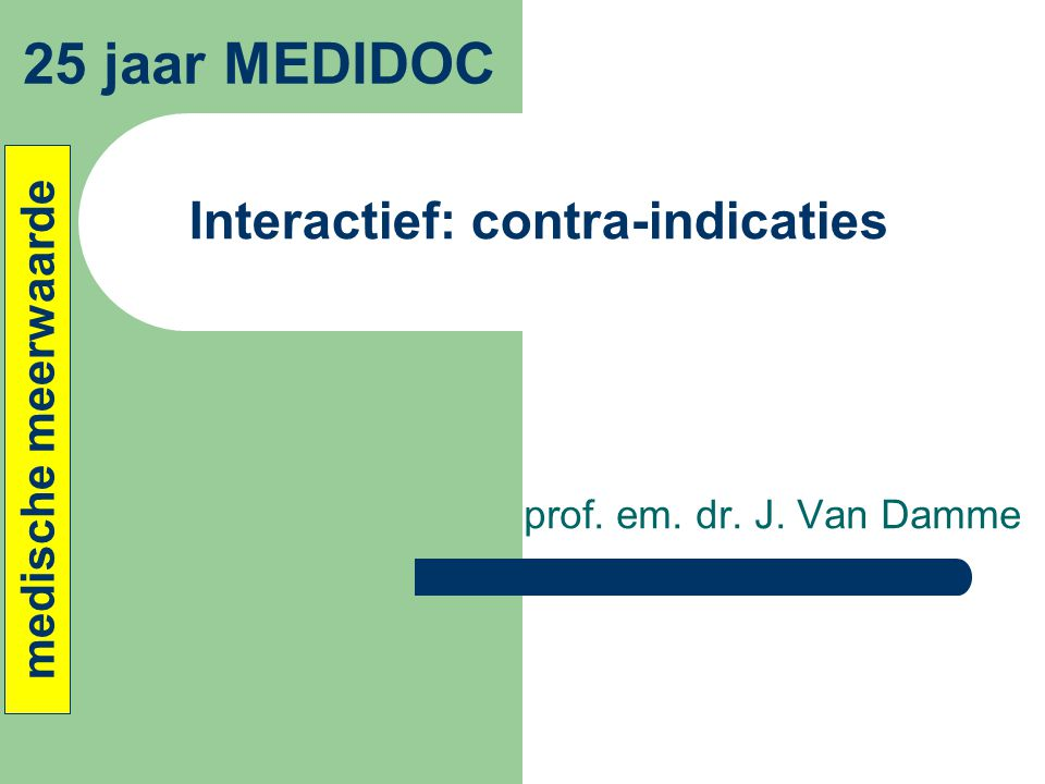 Interactief: contra-indicaties