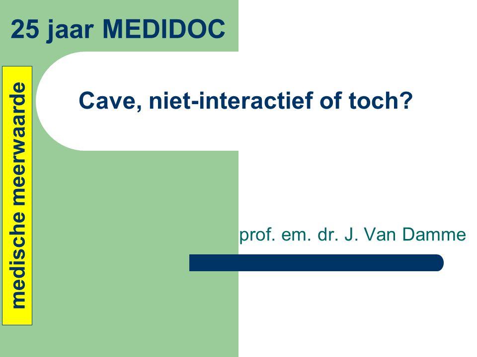Cave, niet-interactief of toch