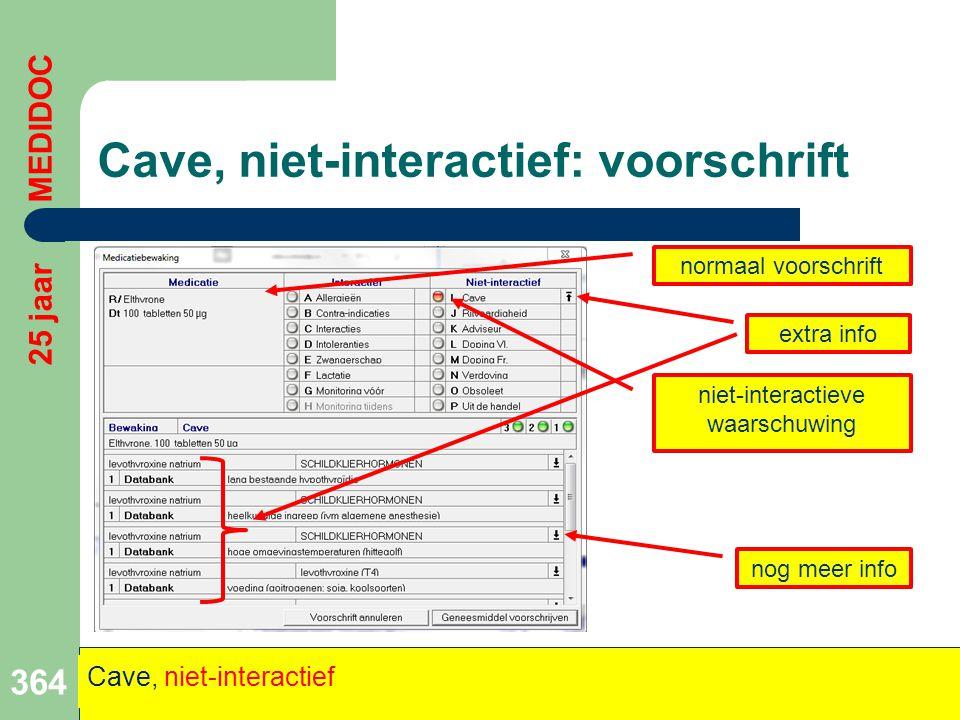 Cave, niet-interactief: voorschrift