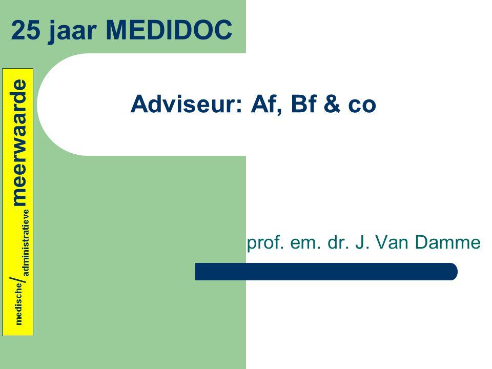 medische/administratieve meerwaarde