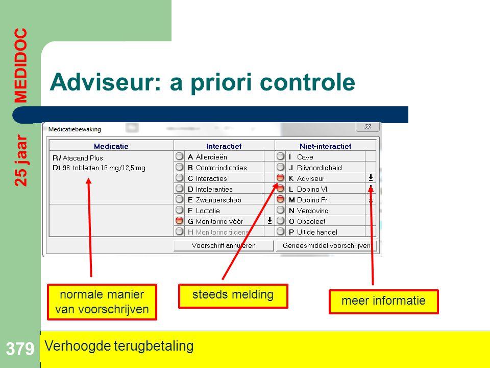 Adviseur: a priori controle