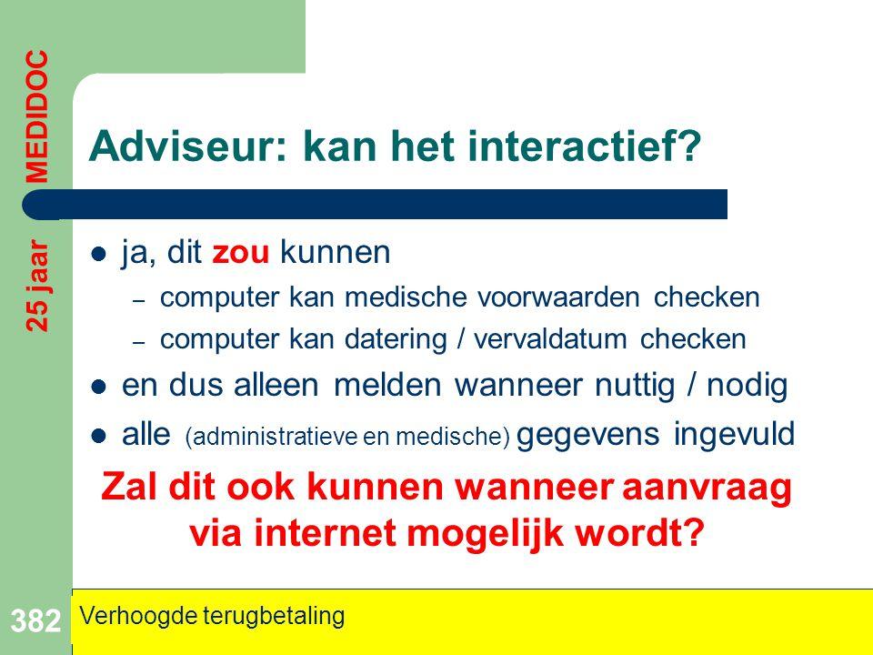 Adviseur: kan het interactief