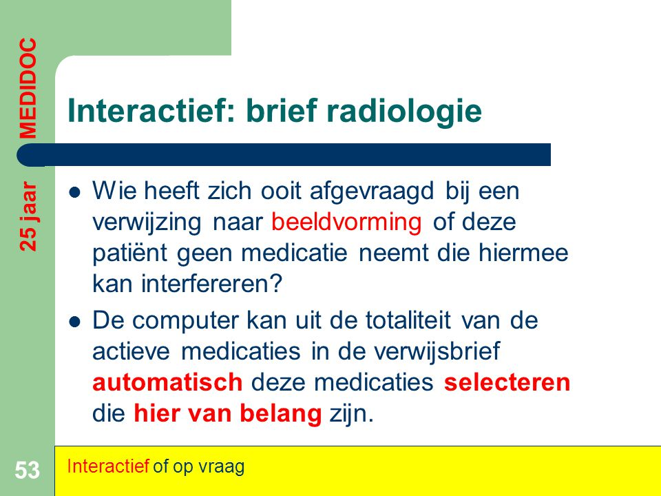 Interactief: brief radiologie