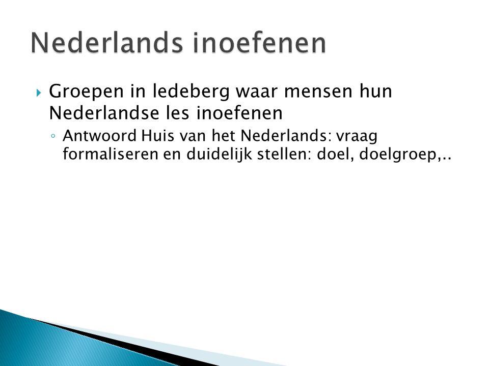 Nederlands inoefenen Groepen in ledeberg waar mensen hun Nederlandse les inoefenen.