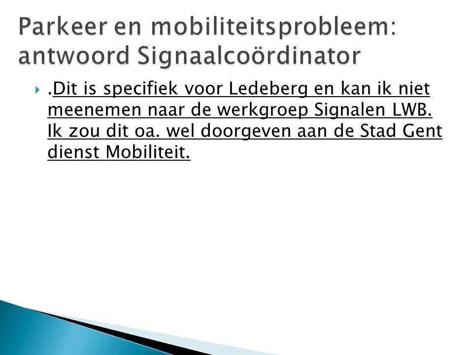 Parkeer en mobiliteitsprobleem: antwoord Signaalcoördinator