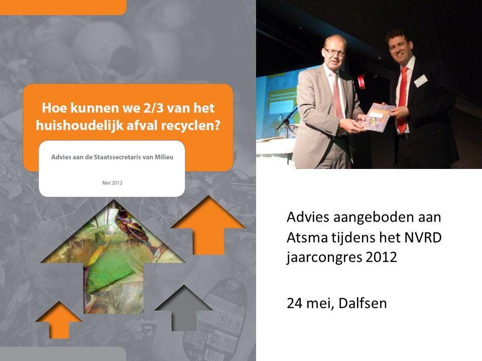 Advies aangeboden aan Atsma tijdens het NVRD jaarcongres 2012