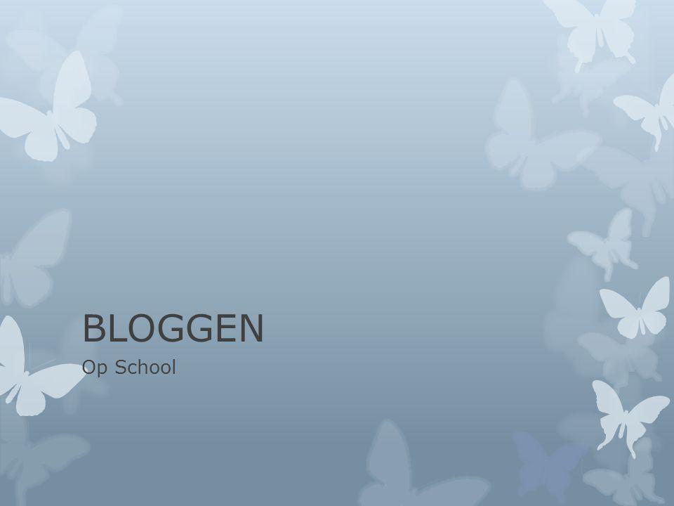 BLOGGEN Op School
