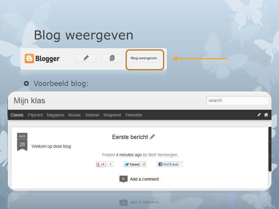 Blog weergeven Voorbeeld blog: