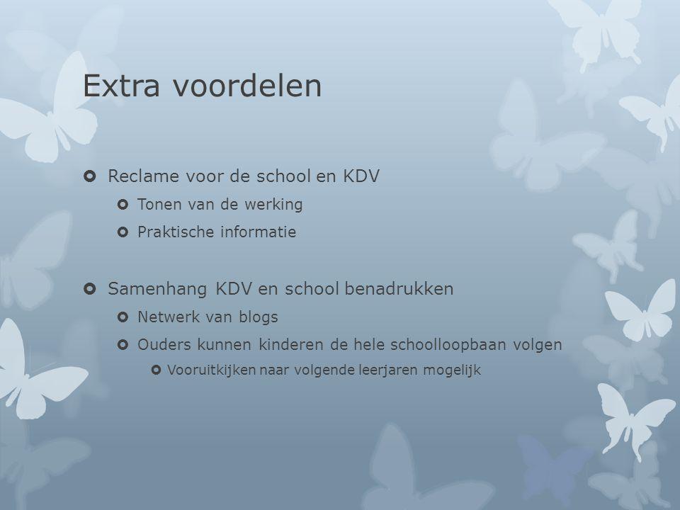 Extra voordelen Reclame voor de school en KDV