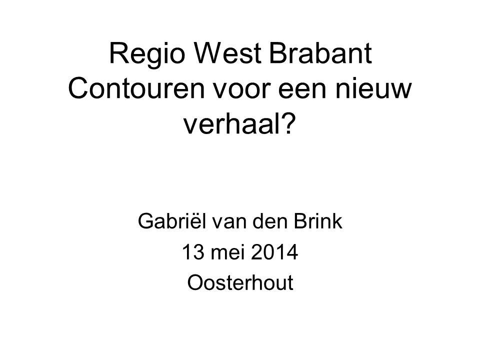 Regio West Brabant Contouren voor een nieuw verhaal