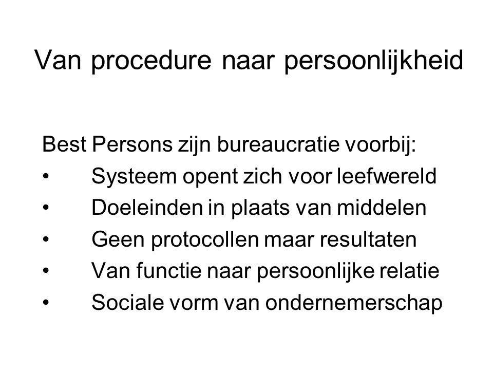 Van procedure naar persoonlijkheid