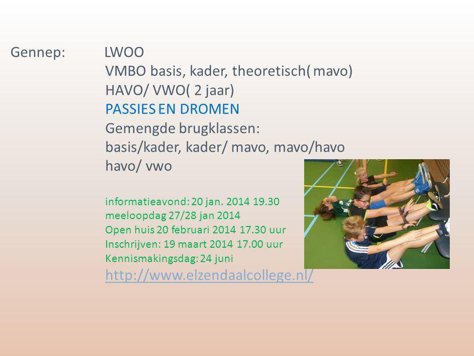 VMBO basis, kader, theoretisch( mavo) HAVO/ VWO( 2 jaar)