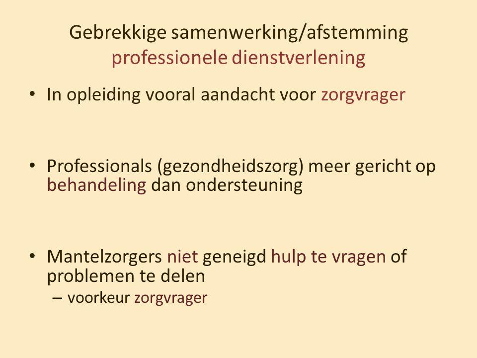Gebrekkige samenwerking/afstemming professionele dienstverlening