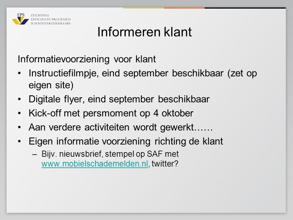 Informeren klant Informatievoorziening voor klant