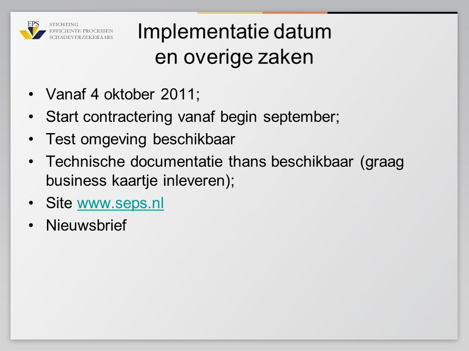 Implementatie datum en overige zaken