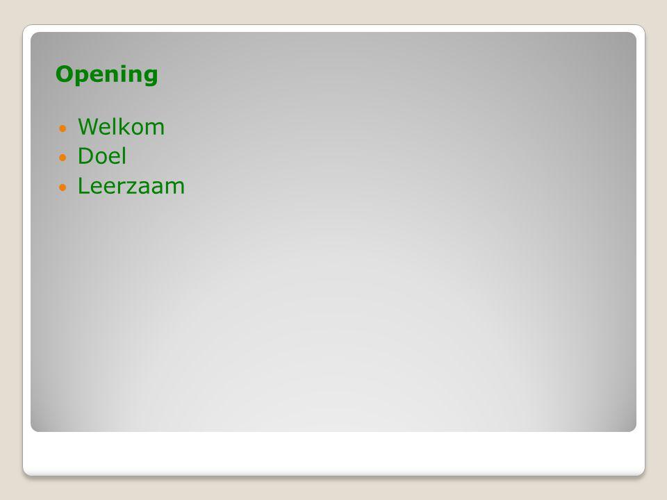 Opening Welkom Doel Leerzaam