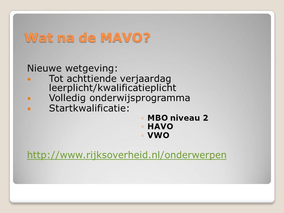 Wat na de MAVO Nieuwe wetgeving: