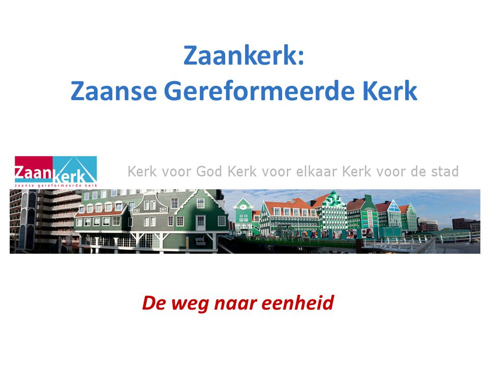Zaankerk: Zaanse Gereformeerde Kerk