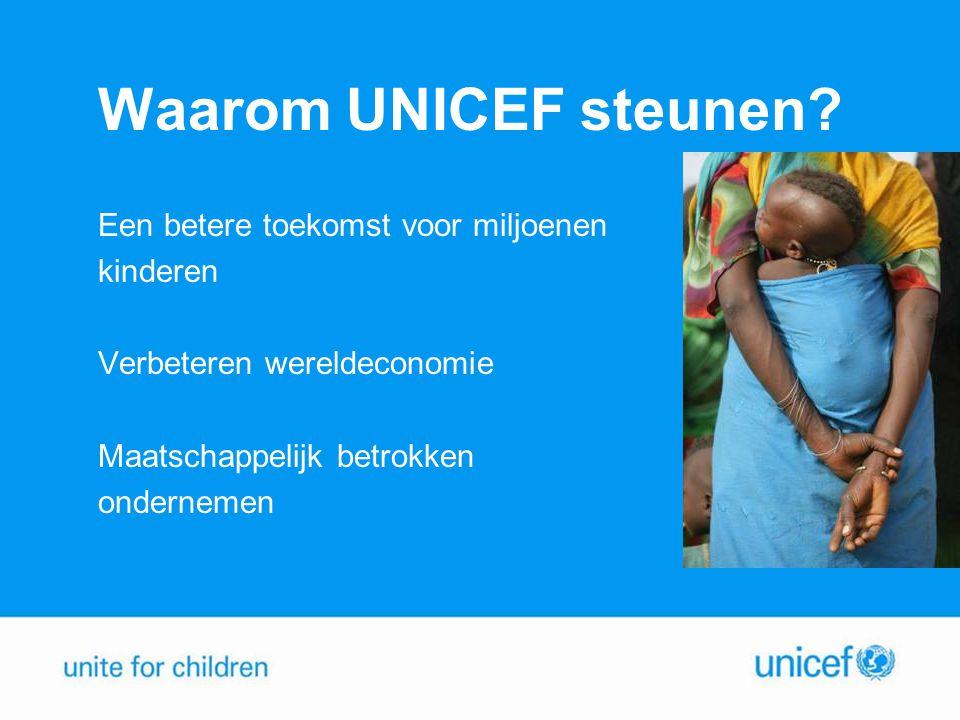 Waarom UNICEF steunen Een betere toekomst voor miljoenen kinderen