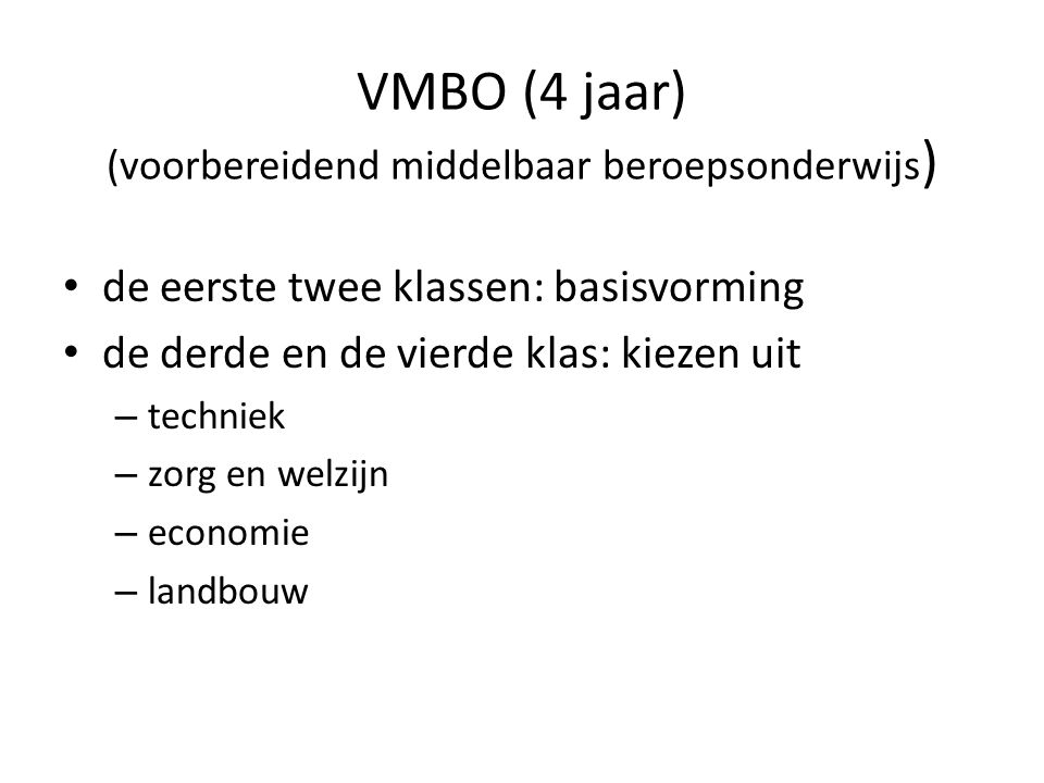 VMBO (4 jaar) (voorbereidend middelbaar beroepsonderwijs)