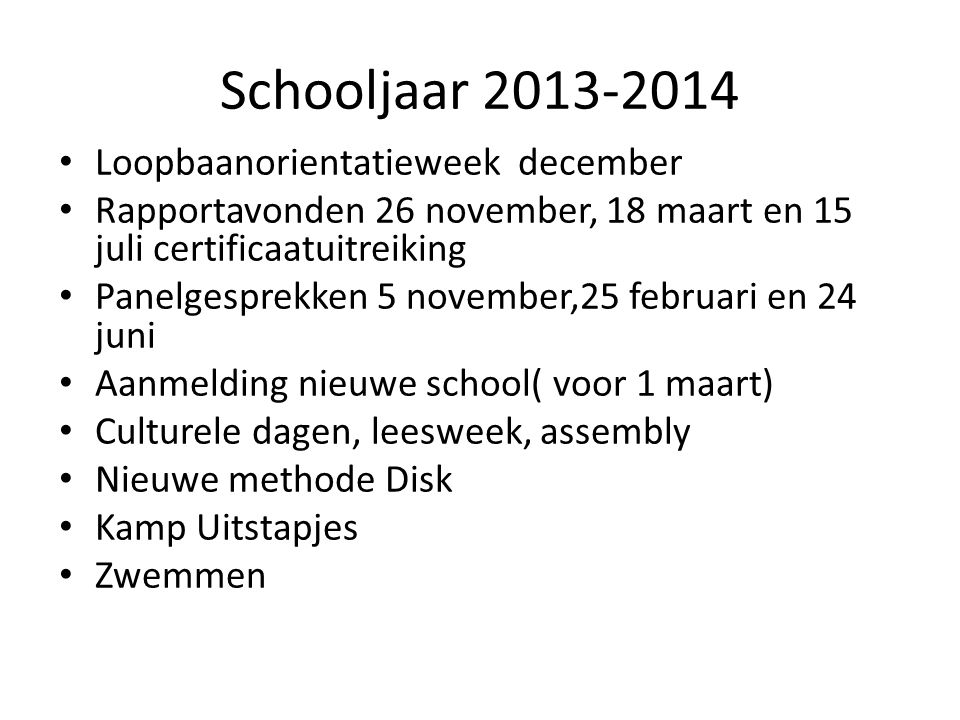 Schooljaar 2013-2014 Loopbaanorientatieweek december
