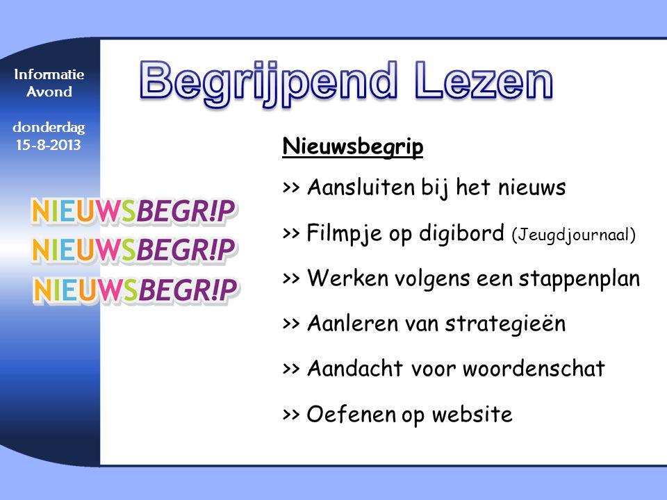 Begrijpend Lezen Informatie. Avond. donderdag. 15-8-2013.